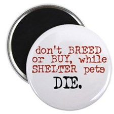 Don't Shop, Adopt - Magnet