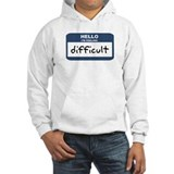 Feeling difficult Jumper Hoody