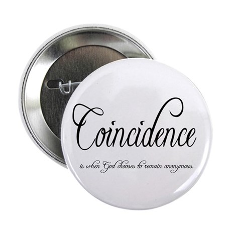 "Coincidence 2.25"" Button (100 pack)"