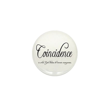 Coincidence Mini Button (10 pack)