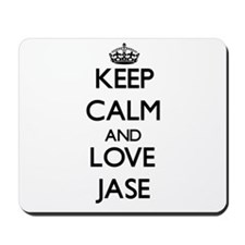 Keep Calm and Love Jase Mousepad