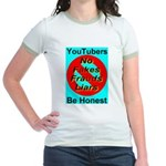 YouTubers Be Honest Jr. Ringer T-Shirt