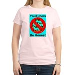 YouTubers Be Honest Women's Pink T-Shirt