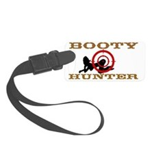 Booty Hunter big cafepressB2 Luggage Tag
