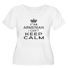 I Am Armenian I Can Not Keep Calm T-Shirt