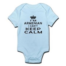 I Am Armenian I Can Not Keep Calm Infant Bodysuit