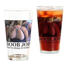 BOOB JOB1 Drinking Glass
