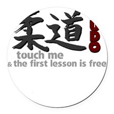 Judo shirt: touch me, first judo  Round Car Magnet