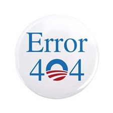 "Obamacare 404 3.5"" Button"