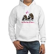 You Had Me at Woof Hoodie
