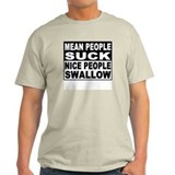 Nice People Swallow  T-Shirt
