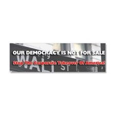 Democracy Not For Sale Bumper St Car Magnet 10 x 3