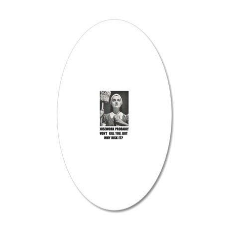 Housework 20x12 Oval Wall Decal
