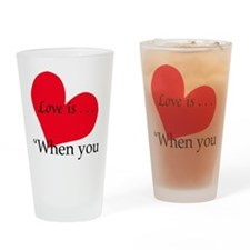 LOVE IS - NOELLE AGE 7 Drinking Glass