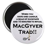 MacGyver Trad Magnet