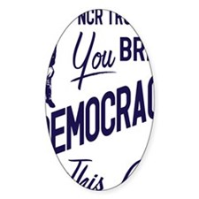 Democracy Light Decal