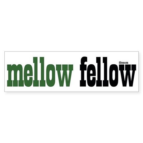Mellow Fellow Bumper Sticker