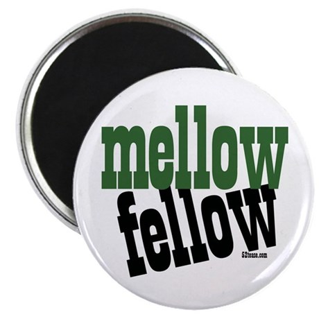 Mellow Fellow Magnet