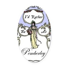 Rather Be At Pemberley Oval Car Magnet