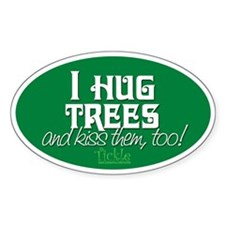 AND KISS THEM, TOO! Oval Decal