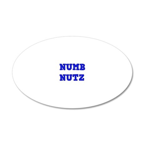 Numb Nutz 20x12 Oval Wall Decal