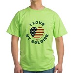 I Love My Soldier Green T-Shirt