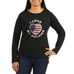I Love My Soldier (Front) Women's Long Sleeve Dark