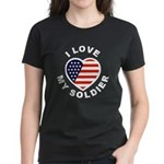 I Love My Soldier (Front) Women's Dark T-Shirt
