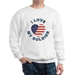 I Love My Soldier Sweatshirt