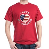 I Love My Soldier (Front) T-Shirt