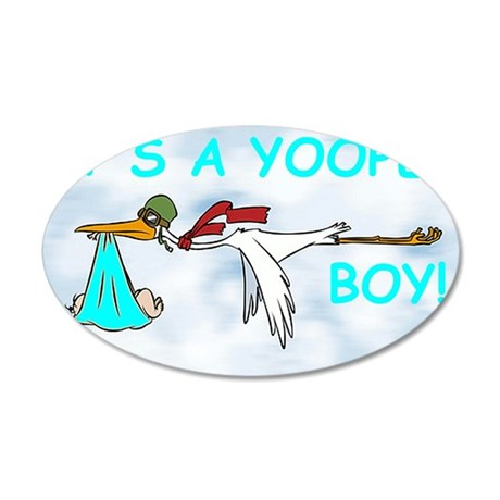 Its_A_Yooper_Boy.gif 35x21 Oval Wall Decal