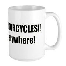 Watch for Motorcycles Lg Mug