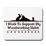 Work to support habit Mousepad