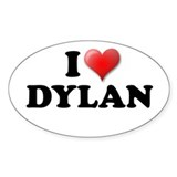I LOVE DYLAN T-SHIRT, DYLAN S Oval Decal