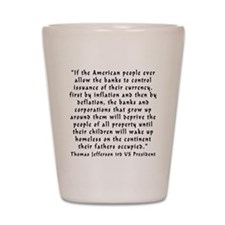 t_j_american_banks Shot Glass