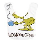 need more coffee done.psd Bib