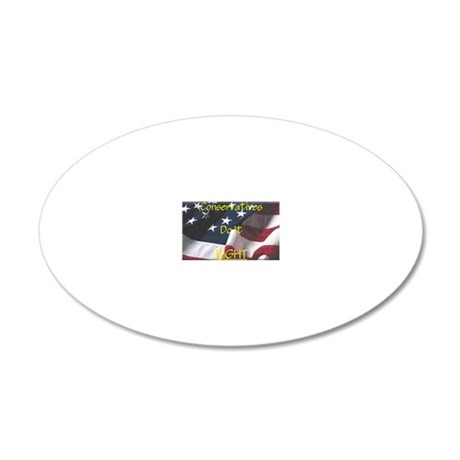 Conservatives Right 20x12 Oval Wall Decal