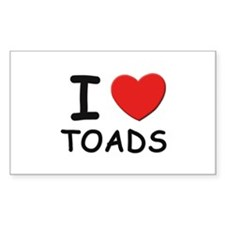 I love toads Rectangle Decal