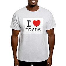 I love toads Ash Grey T-Shirt