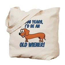 Old Wiener Tote Bag
