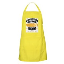 Never Question The Pharmacist-Updated Apron