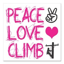 "peace love climb pink Square Car Magnet 3"" x 3"""