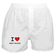 I love right whales Boxer Shorts