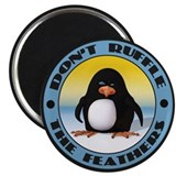 Ruffle the Feathers Magnet