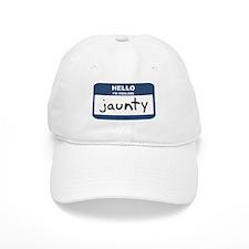 Feeling jaunty Baseball Cap