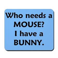Unique Bunny lover Mousepad