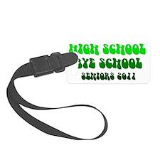 HIGH SCHOOL Luggage Tag