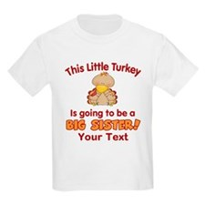 Big Sister to be Turkey T-Shirt