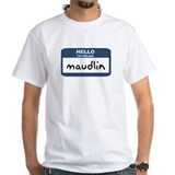 Feeling maudlin Shirt
