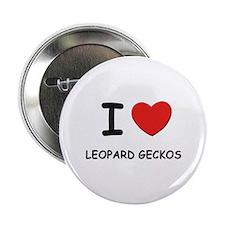 I love leopard geckos Button